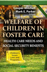 Welfare of Children in Foster Care