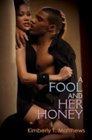 Fool and Her Honey