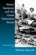 Henry Sampson and the Great Galveston St