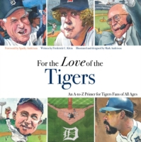 For the Love of the Tigers
