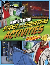 Super Cool Science and Engineering Activ