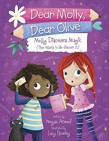 Molly Discovers Magic (Then Wants to Un-
