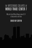Mysterious Collapse of World Trade Cente