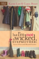 But I'm NOT a Wicked Stepmother!