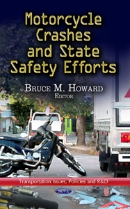 Motorcycle Crashes & State Safety Effort