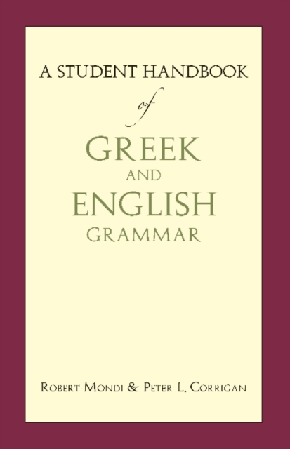 A Student Handbook of Greek and English