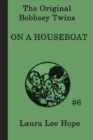 Bobbsey Twins on a House Boat