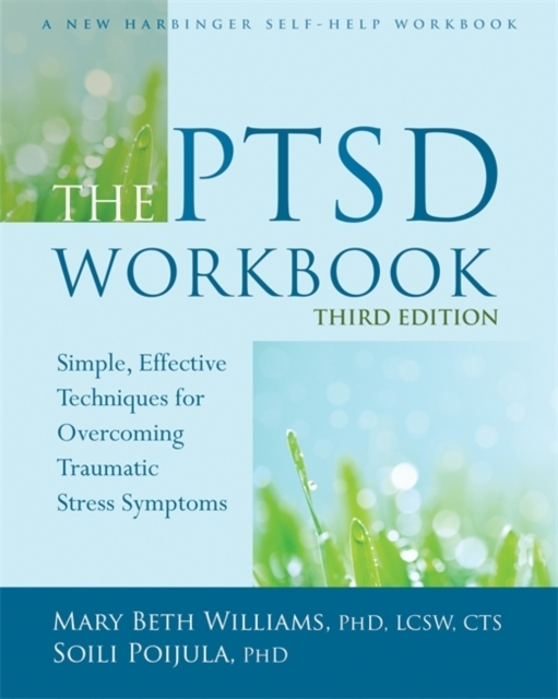 The PTSD Workbook, 3rd Edition