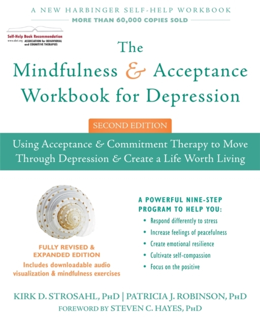 The Mindfulness and Acceptance Workbook
