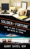 Soldier of Fortune Guide to How to Disap