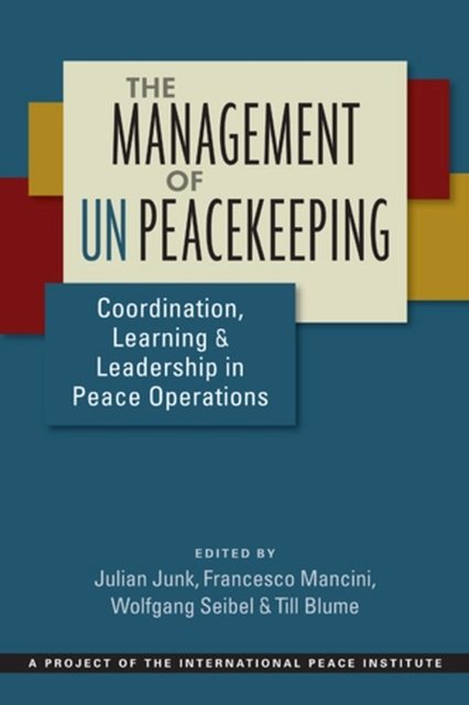 The Management of UN Peacekeeping
