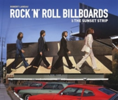 Rock 'n' Roll Billboards Of The Sunset S