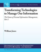 Transforming Technologies to Manage Our