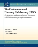 Envisionment and Discovery Collaboratory