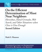 On the Efficient Determination of Most N