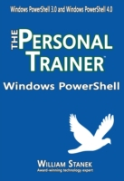 Windows PowerShell: The Personal Trainer