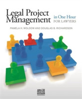 Legal Project Management in One Hour for