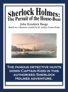 Sherlock Holmes: The Pursuit of the Hous
