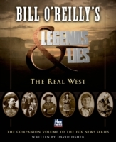 Bill O'Reilly's Legends and Lies: The Re