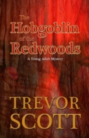 Hobgoblin of the Redwoods