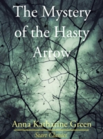 Mystery of the Hasty Arrow