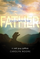 Encounter the Father