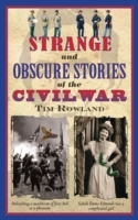Strange and Obscure Stories of the Civil