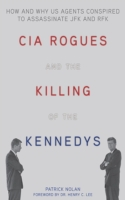 CIA Rogues and the Killing of the Kenned