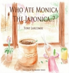 Who Ate Monica The Japonica