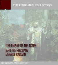 Empire of the Tsars and the Russians: Vo