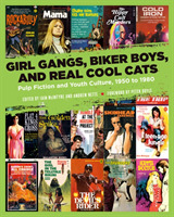 Girl Gangs, Biker Boys, And Real Cool Ca