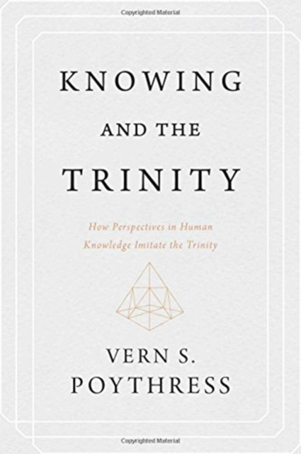KNOWING & THE TRINITY