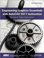 Engineering Graphics Essentials with Aut