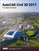 AutoCAD Civil 3D 2017 Fundamentals (ASCE