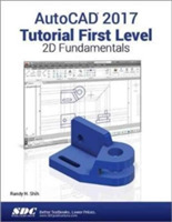 AutoCAD 2017 Tutorial First Level 2D Fun