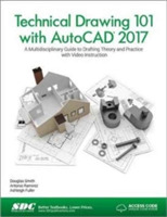 Technical Drawing 101 with AutoCAD 2017