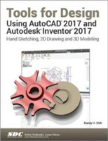 Tools for Design Using AutoCAD 2017 and