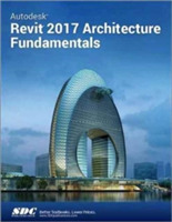 Autodesk Revit 2017 Architecture Fundame