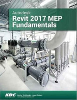 Autodesk Revit 2017 MEP Fundamentals (AS