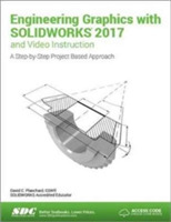 Engineering Graphics with SOLIDWORKS 201