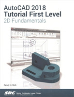 AutoCAD 2018 Tutorial First Level 2D Fun