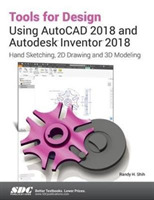 Tools for Design Using AutoCAD 2018 and
