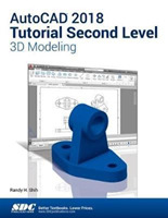 AutoCAD 2018 Tutorial Second Level 3D Mo