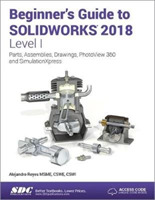 Beginner's Guide to SOLIDWORKS 2018 - Le