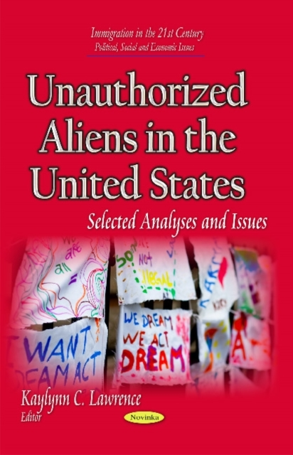 Unauthorized Aliens in the United States
