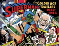 Superman The Golden Age Newspaper Dailie
