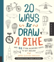 20 Ways to Draw a Bike and 44 Other Incr