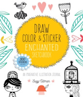 Draw, Color, and Sticker Enchanted Sketc