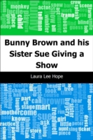 Bunny Brown and his Sister Sue Giving a