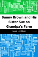 Bunny Brown and His Sister Sue on Grandp